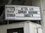 After, Life on the Apollo Studio marquee